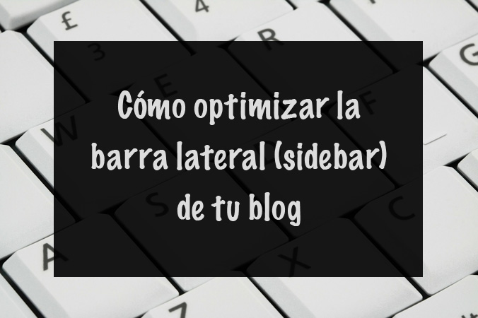 Optimizar el sidebar de un blog